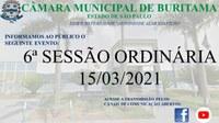6ª SESSÃO ORDINÁRIA - 15/03/2021