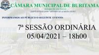 7ª SESSÃO ORDINÁRIA - 05/04/2021